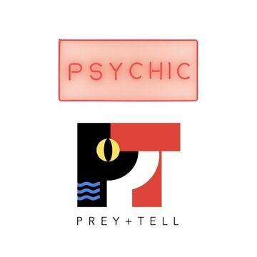 Psychic Bar / Prey + Tell